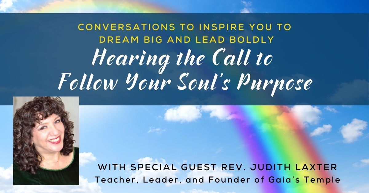 Hearing the Call to Follow Your Soul's Purpose
